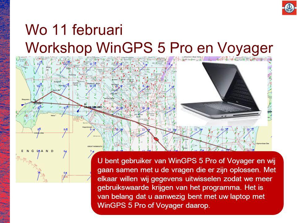 Wo 11 februari Workshop WinGPS 5 Pro en Voyager U bent gebruiker van WinGPS 5 Pro of Voyager en wij gaan samen met u de vragen die er zijn oplossen.