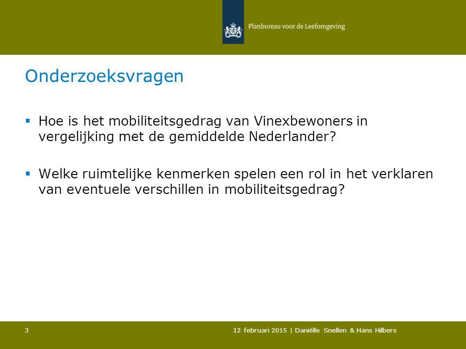 Onderzoeksvragen  Hoe is het mobiliteitsgedrag van Vinexbewoners in vergelijking met de gemiddelde Nederlander.