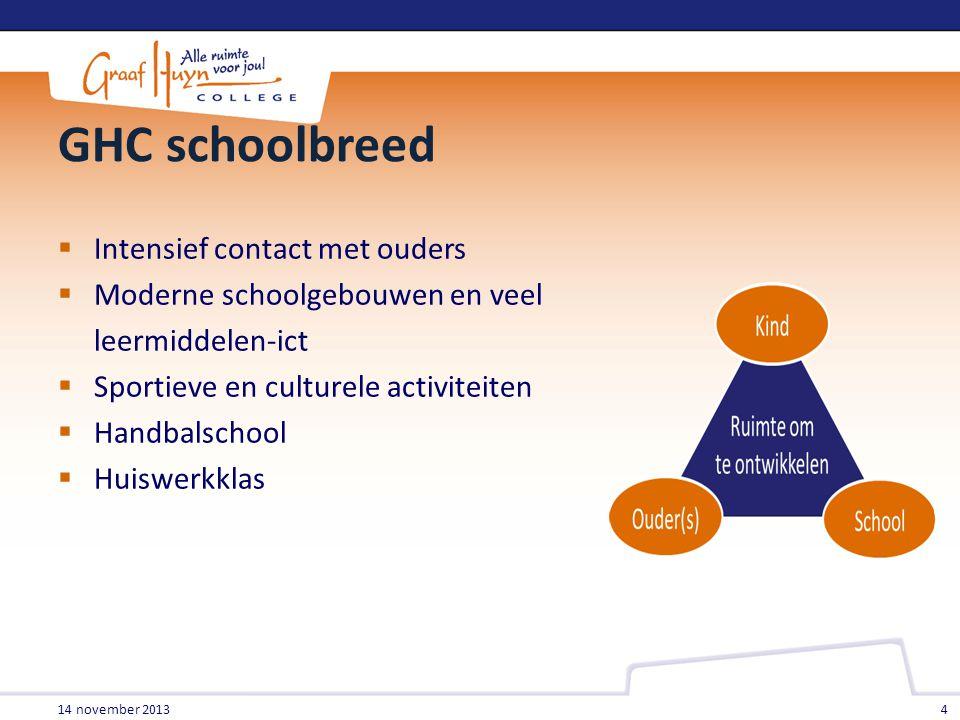 GHC schoolbreed  Intensief contact met ouders  Moderne schoolgebouwen en veel leermiddelen-ict  Sportieve en culturele activiteiten  Handbalschool