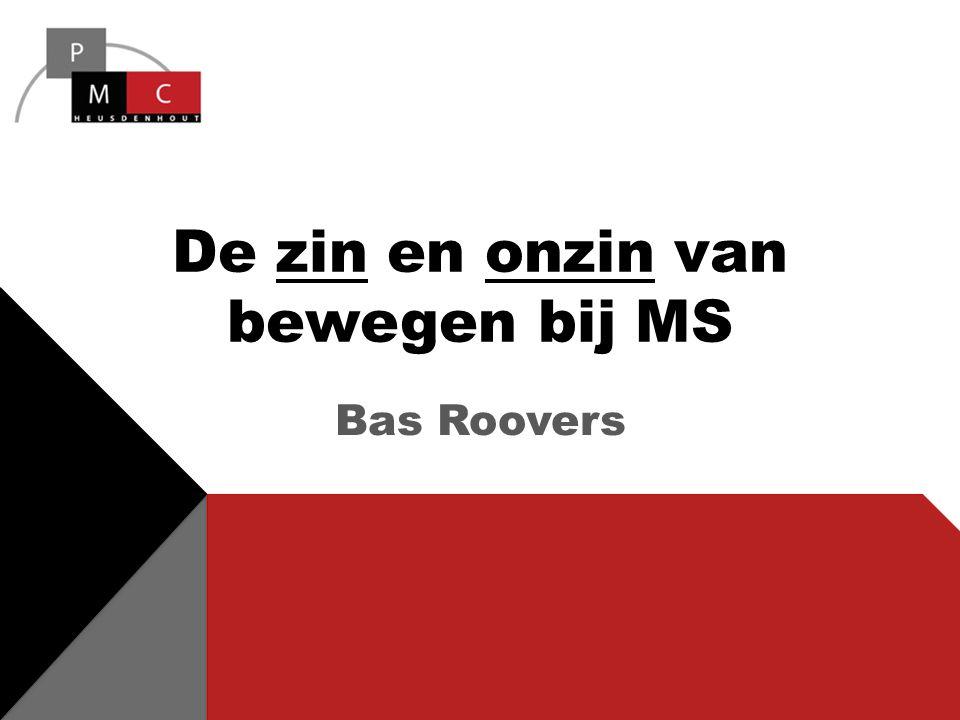 De zin en onzin van bewegen bij MS Bas Roovers