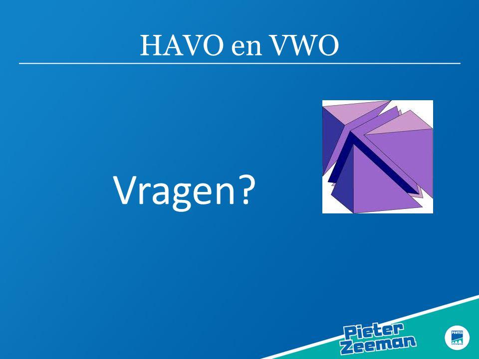 HAVO en VWO Vragen?