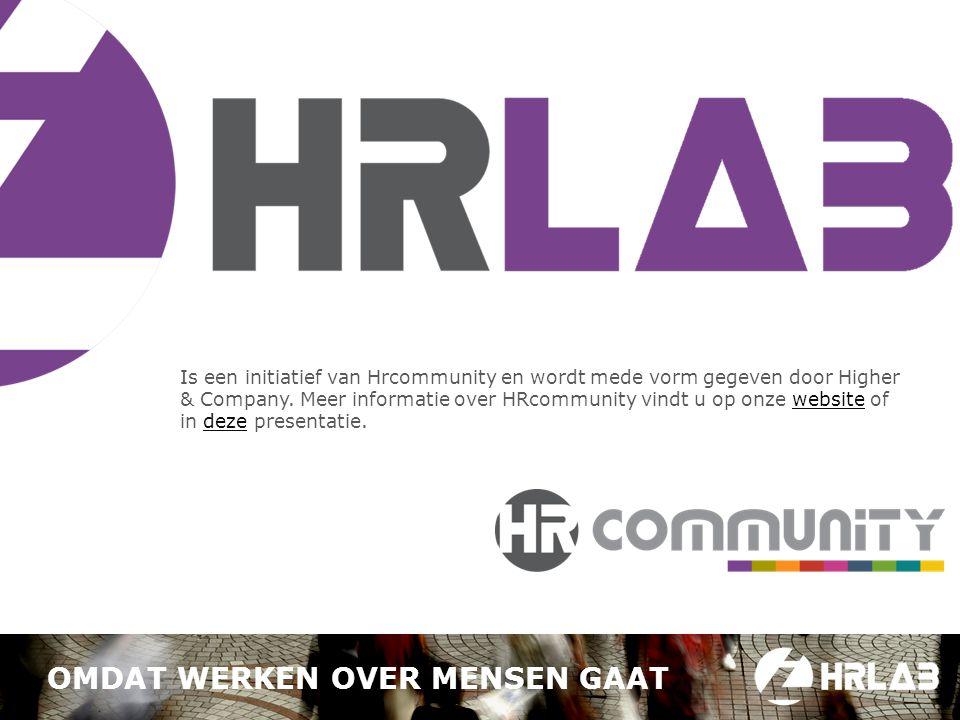 Is een initiatief van Hrcommunity en wordt mede vorm gegeven door Higher & Company.