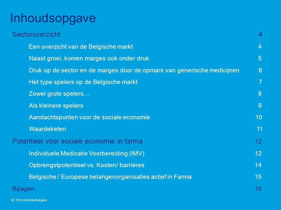 Sectoroverzicht 4 Een overzicht van de Belgische markt 4 Naast groei, komen marges ook onder druk 5 Druk op de sector en de marges door de opmars van