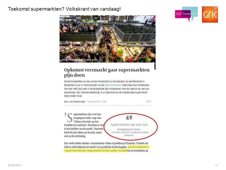 © GfK 201411 Toekomst supermarkten? Volkskrant van vandaag!