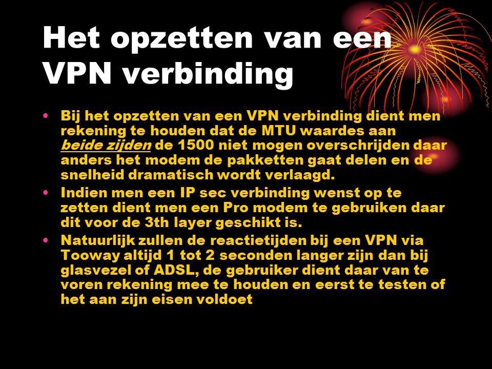 Het opzetten van een VPN verbinding Bij het opzetten van een VPN verbinding dient men rekening te houden dat de MTU waardes aan beide zijden de 1500 n