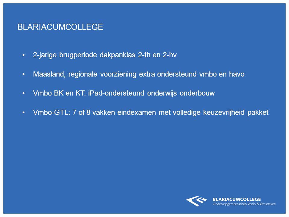 2-jarige brugperiode dakpanklas 2-th en 2-hv Maasland, regionale voorziening extra ondersteund vmbo en havo Vmbo BK en KT: iPad-ondersteund onderwijs