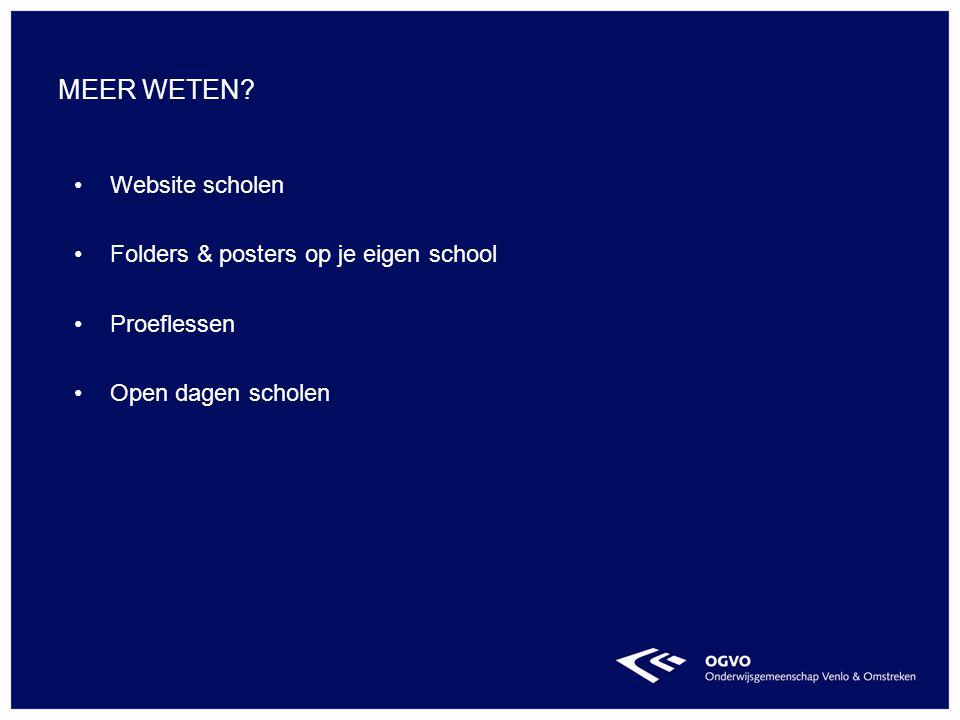 Website scholen Folders & posters op je eigen school Proeflessen Open dagen scholen MEER WETEN?