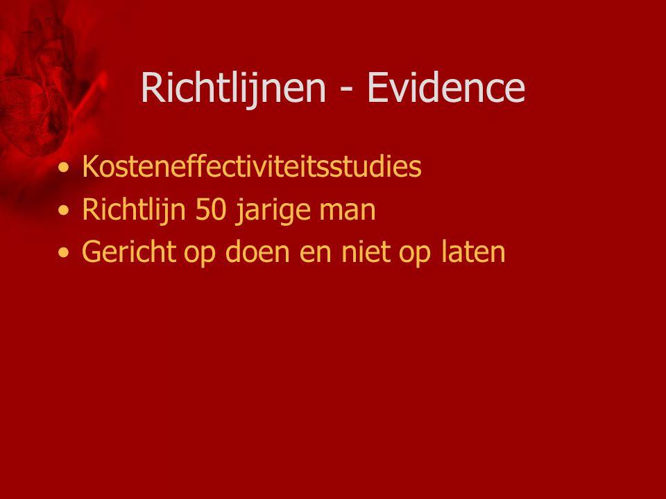 Richtlijnen - Evidence Kosteneffectiviteitsstudies Richtlijn 50 jarige man Gericht op doen en niet op laten