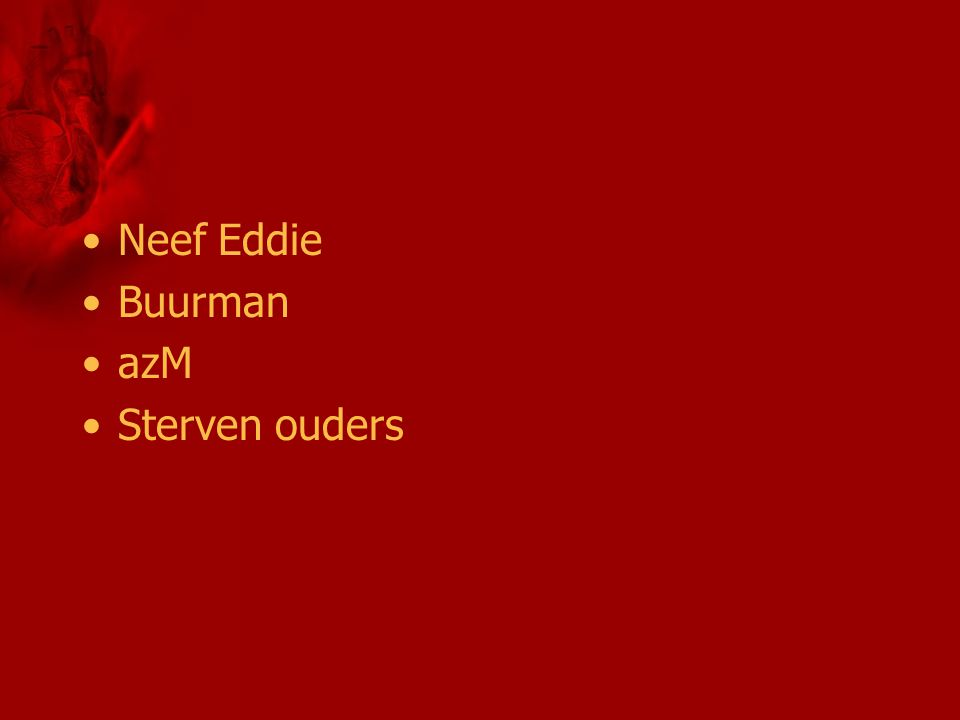 Neef Eddie Buurman azM Sterven ouders
