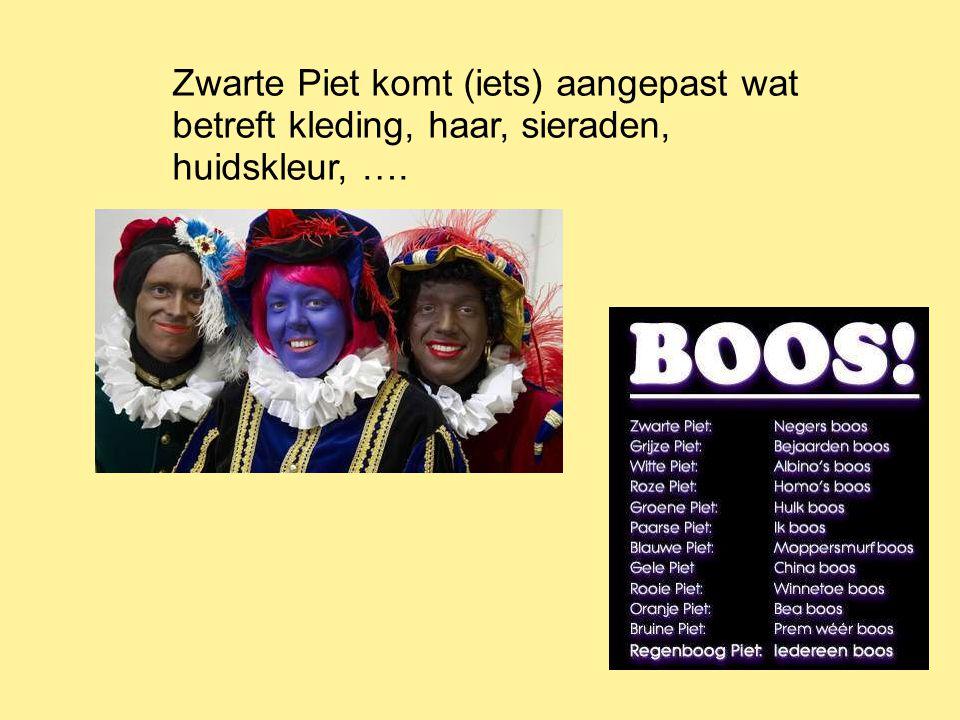 Zwarte Piet komt (iets) aangepast wat betreft kleding, haar, sieraden, huidskleur, ….