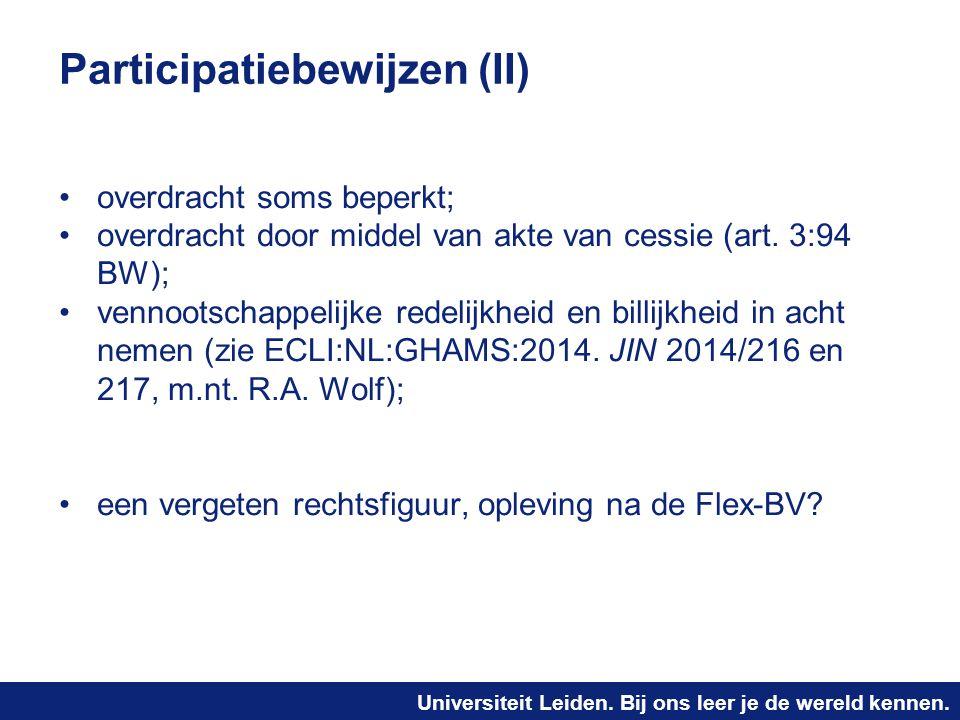 Universiteit Leiden. Bij ons leer je de wereld kennen. Participatiebewijzen (II) overdracht soms beperkt; overdracht door middel van akte van cessie (