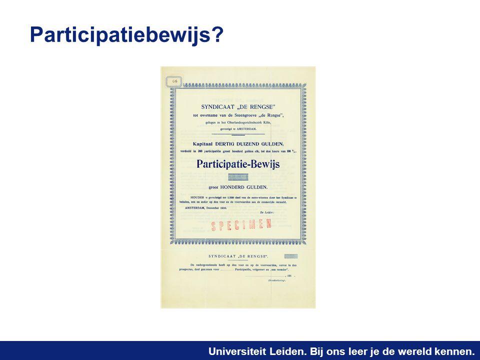 Universiteit Leiden. Bij ons leer je de wereld kennen. Participatiebewijs?