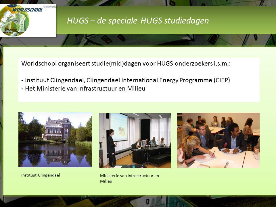 HUGS – de speciale HUGS studiedagen Instituut Clingendael Ministerie van Infrastructuur en Milieu Worldschool organiseert studie(mid)dagen voor HUGS o