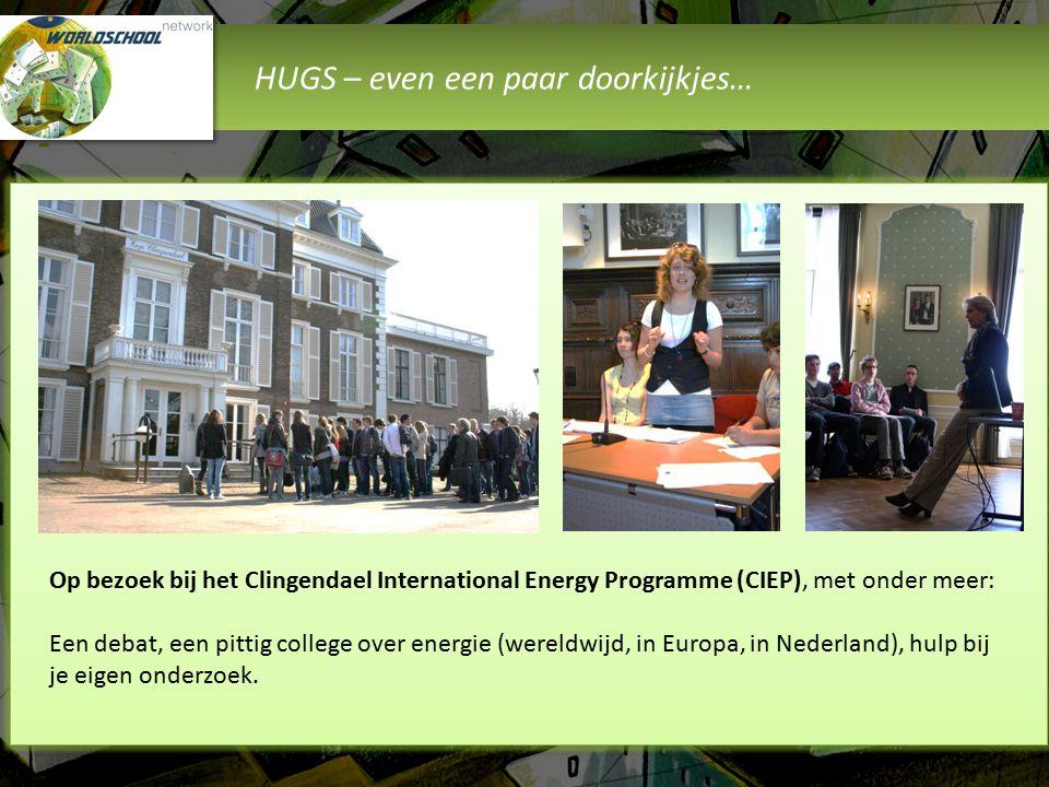 HUGS – even een paar doorkijkjes… Op bezoek bij het Clingendael International Energy Programme (CIEP), met onder meer: Een debat, een pittig college o