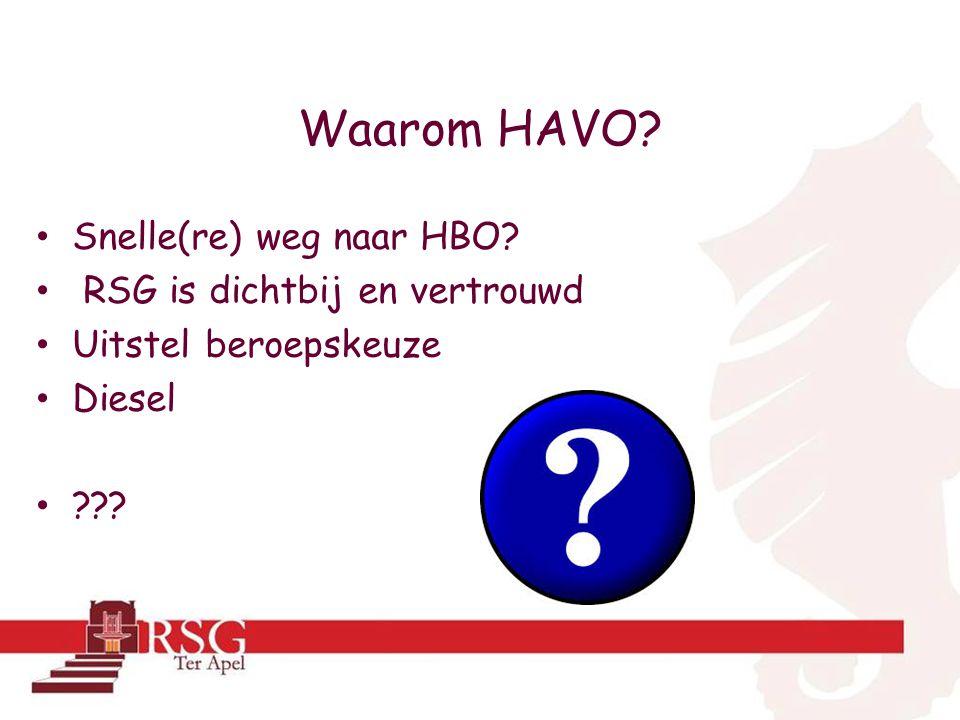 Waarom HAVO Snelle(re) weg naar HBO RSG is dichtbij en vertrouwd Uitstel beroepskeuze Diesel