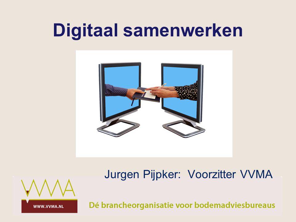 Jurgen Pijpker: Voorzitter VVMA Digitaal samenwerken
