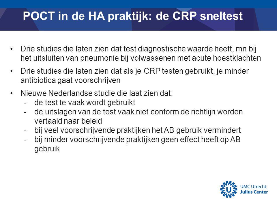 POCT in de HA praktijk: de CRP sneltest Drie studies die laten zien dat test diagnostische waarde heeft, mn bij het uitsluiten van pneumonie bij volwa