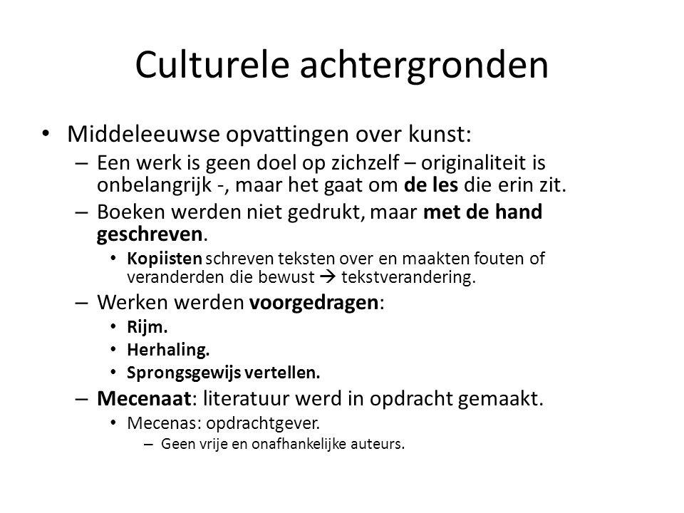 Culturele achtergronden Middeleeuwse opvattingen over kunst: – Een werk is geen doel op zichzelf – originaliteit is onbelangrijk -, maar het gaat om d