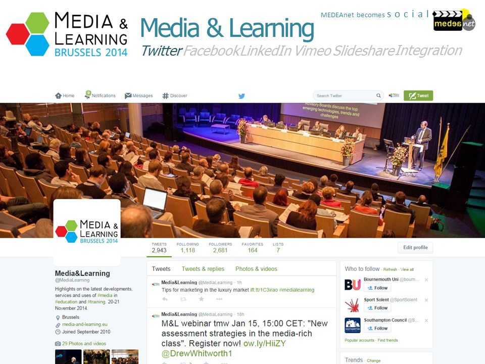 Twitter FacebookLinkedInSlideshare Integration Media & Learning Vimeo MEDEAnet becomes social