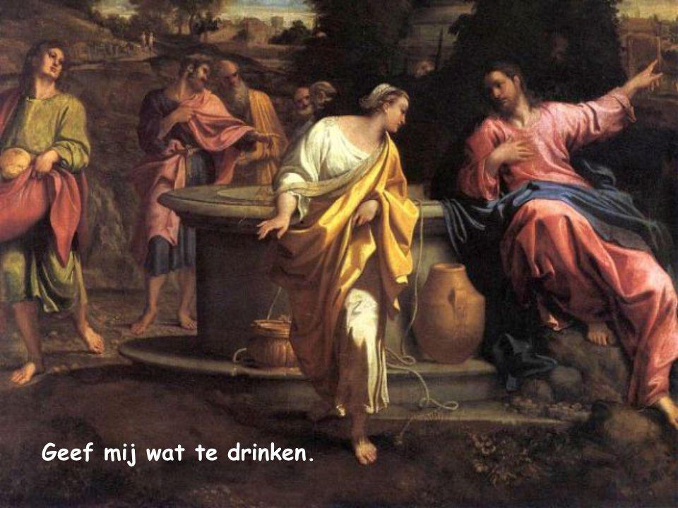 Jezus zei tegen haar: 'Geef mij wat te drinken'. Johannes 4,7 Woord van Leven Januari 2015