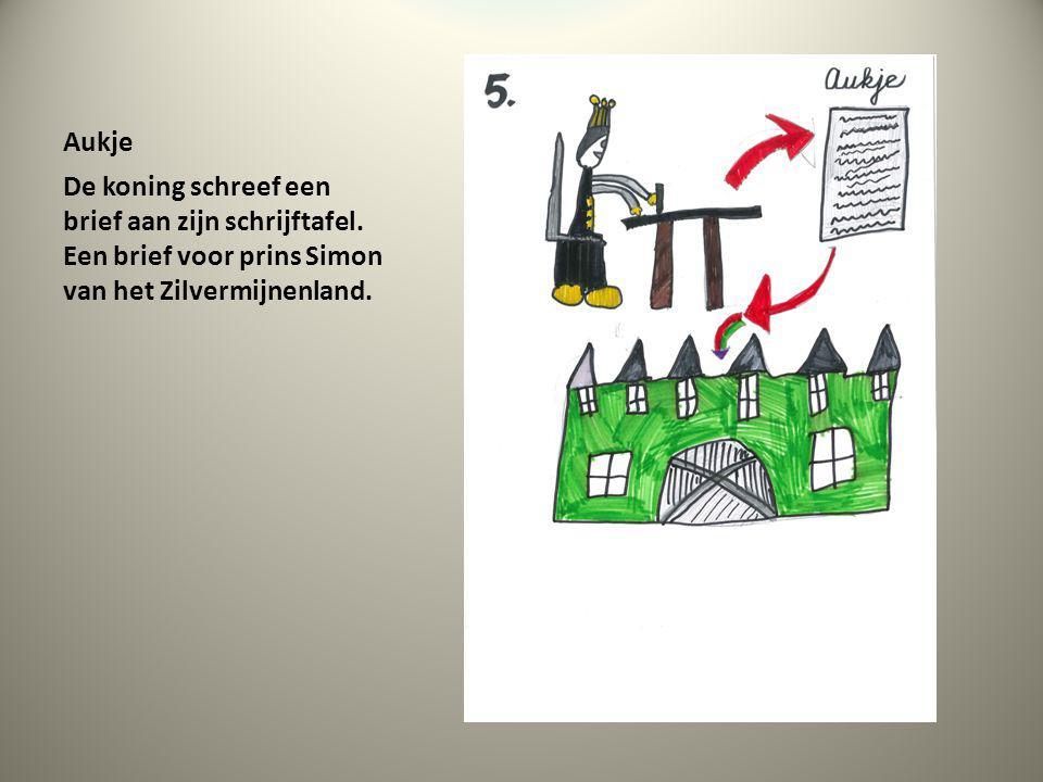 Aukje De koning schreef een brief aan zijn schrijftafel. Een brief voor prins Simon van het Zilvermijnenland.