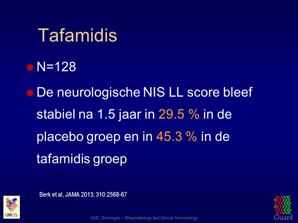 Guard UMC Groningen – Rheumatology and Clinical Immunology UMCG ISIS-TTR Rx (Isis)  ISIS-TTR Rx bij ATTR polyneuropathie  Twee armen (2:1):  ISIS-TTR Rx 300 mg sc./week  Placebo  Aantal patienten: 200  Duur van de studie: 65 weken  UMCG: niet betrokken