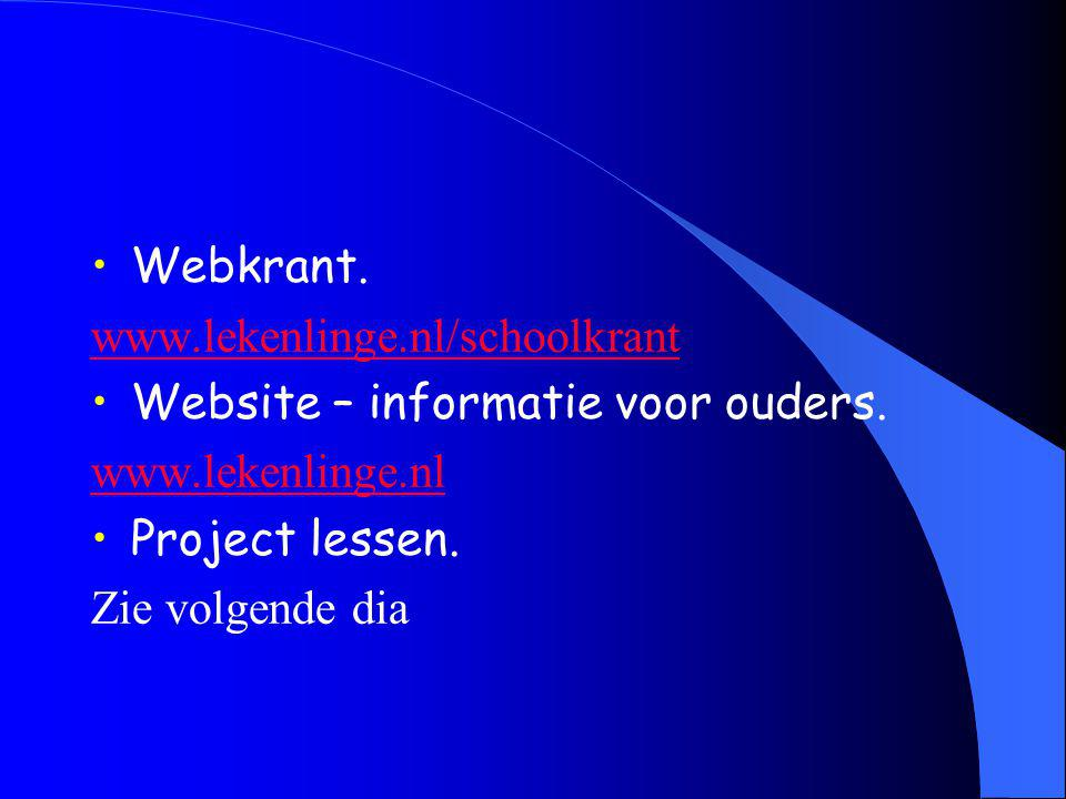 Webkrant. www.lekenlinge.nl/schoolkrant Website – informatie voor ouders.