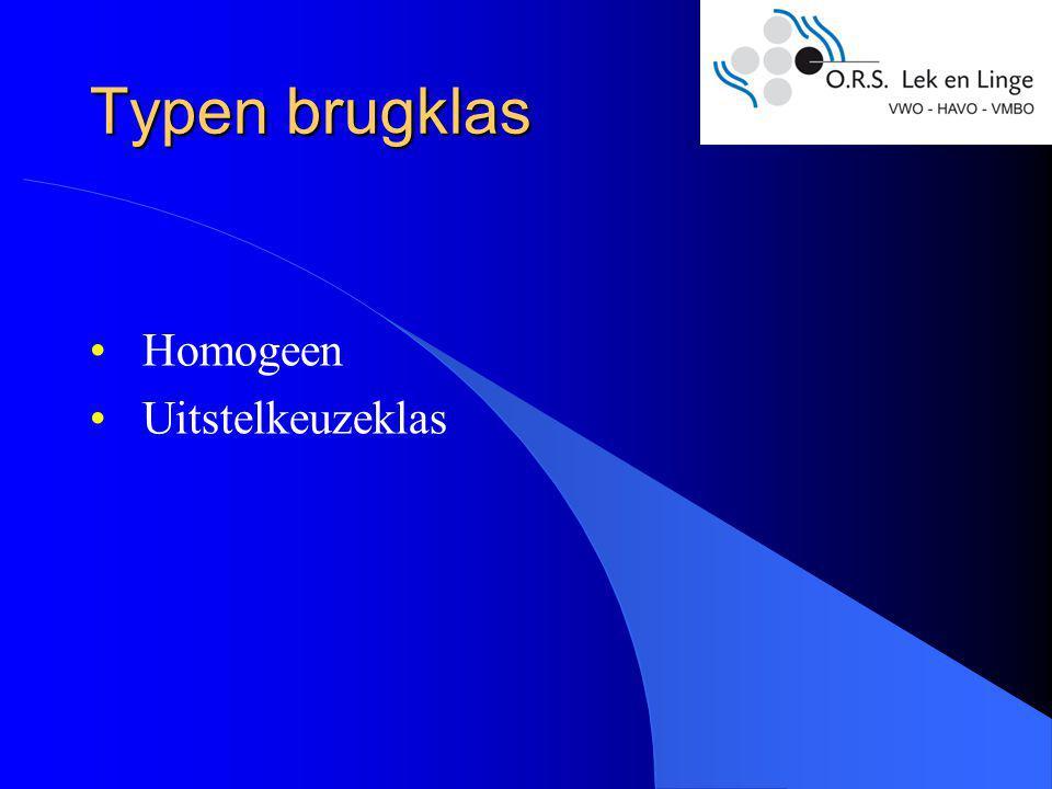 Typen brugklas Homogeen Uitstelkeuzeklas