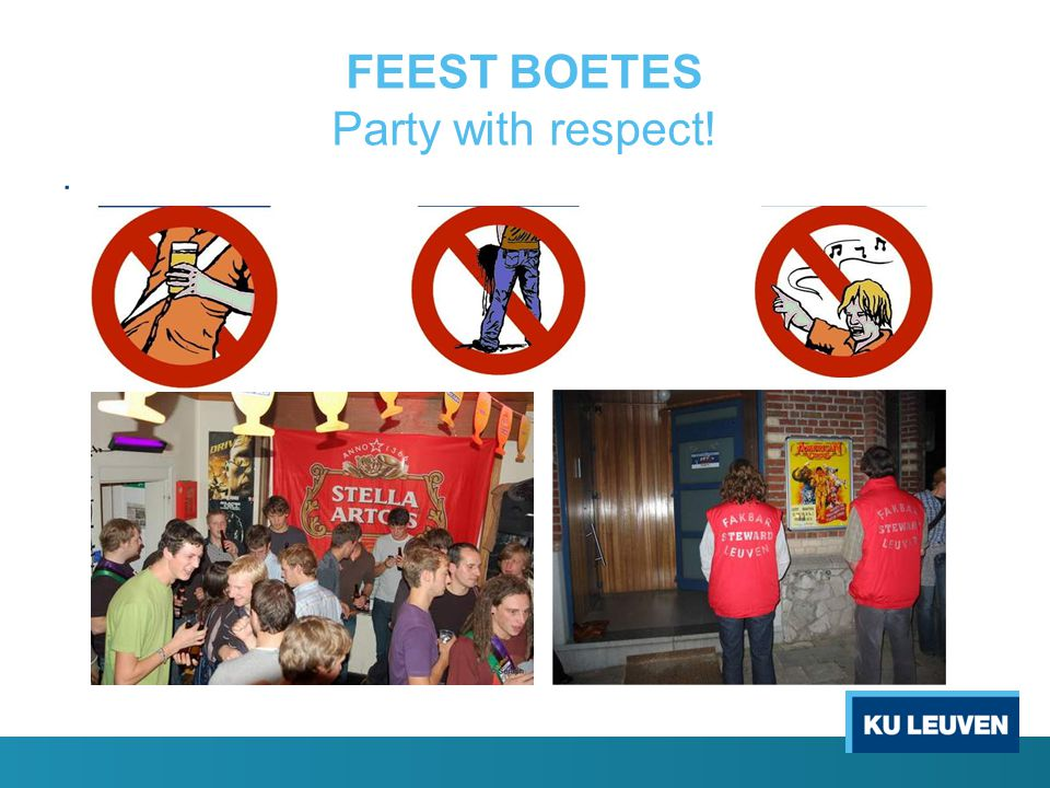 FEEST BOETES Party with respect!.