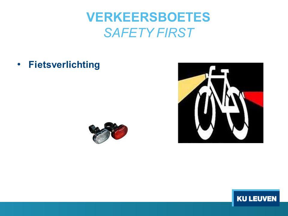 VERKEERSBOETES SAFETY FIRST Fietsverlichting