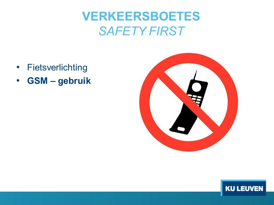 VERKEERSBOETES SAFETY FIRST Fietsverlichting GSM – gebruik