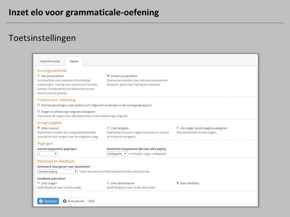 Inzet elo voor grammaticale-oefening Toetsinstellingen