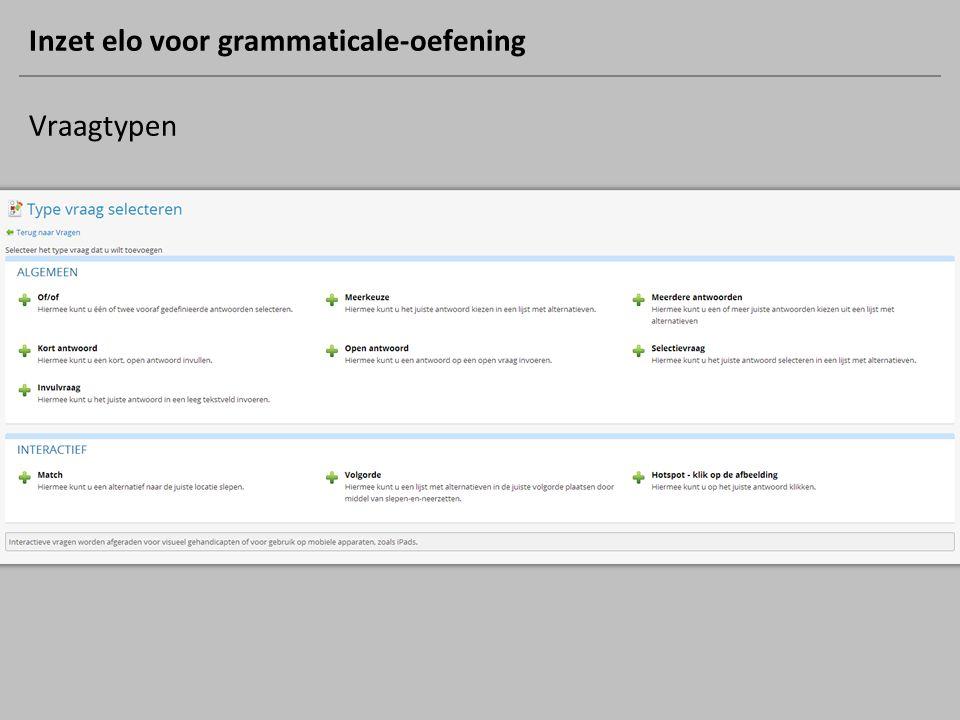 Inzet elo voor grammaticale-oefening Vraagtypen