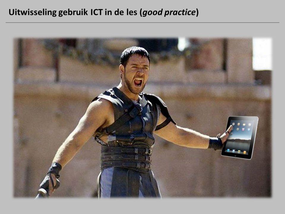 Uitwisseling gebruik ICT in de les (good practice)