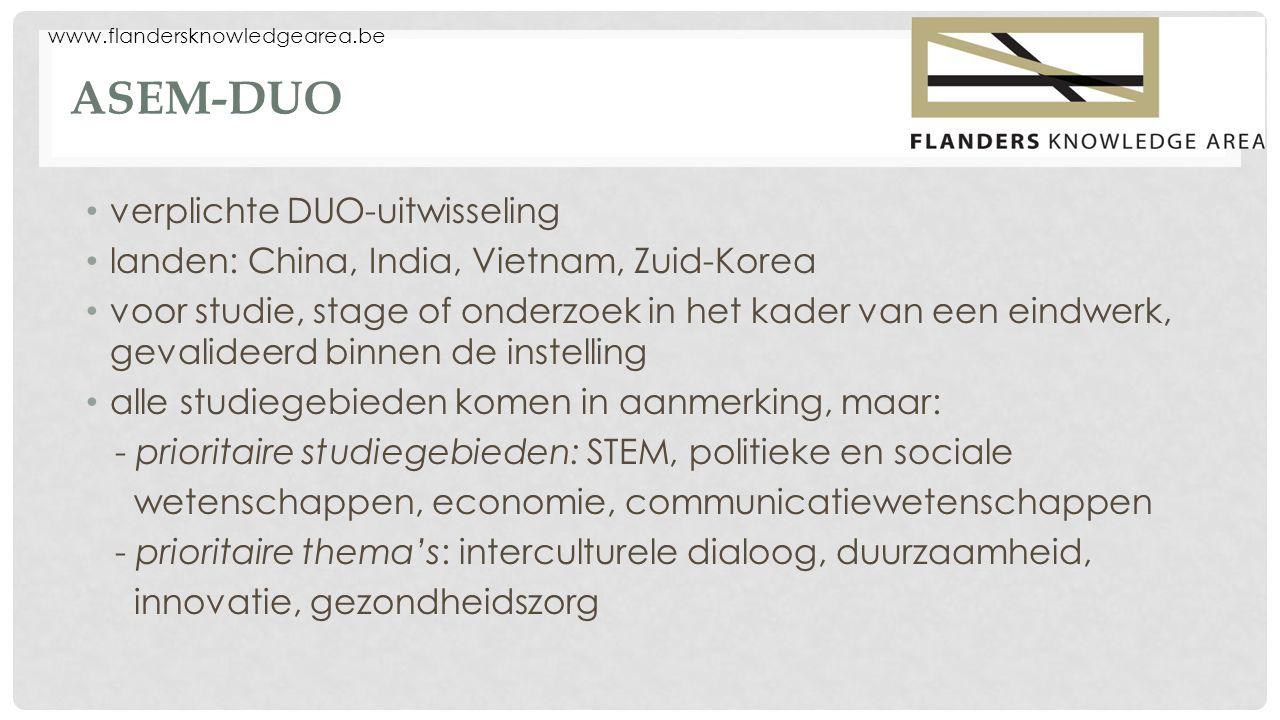 ASEM-DUO verplichte DUO-uitwisseling landen: China, India, Vietnam, Zuid-Korea voor studie, stage of onderzoek in het kader van een eindwerk, gevalide