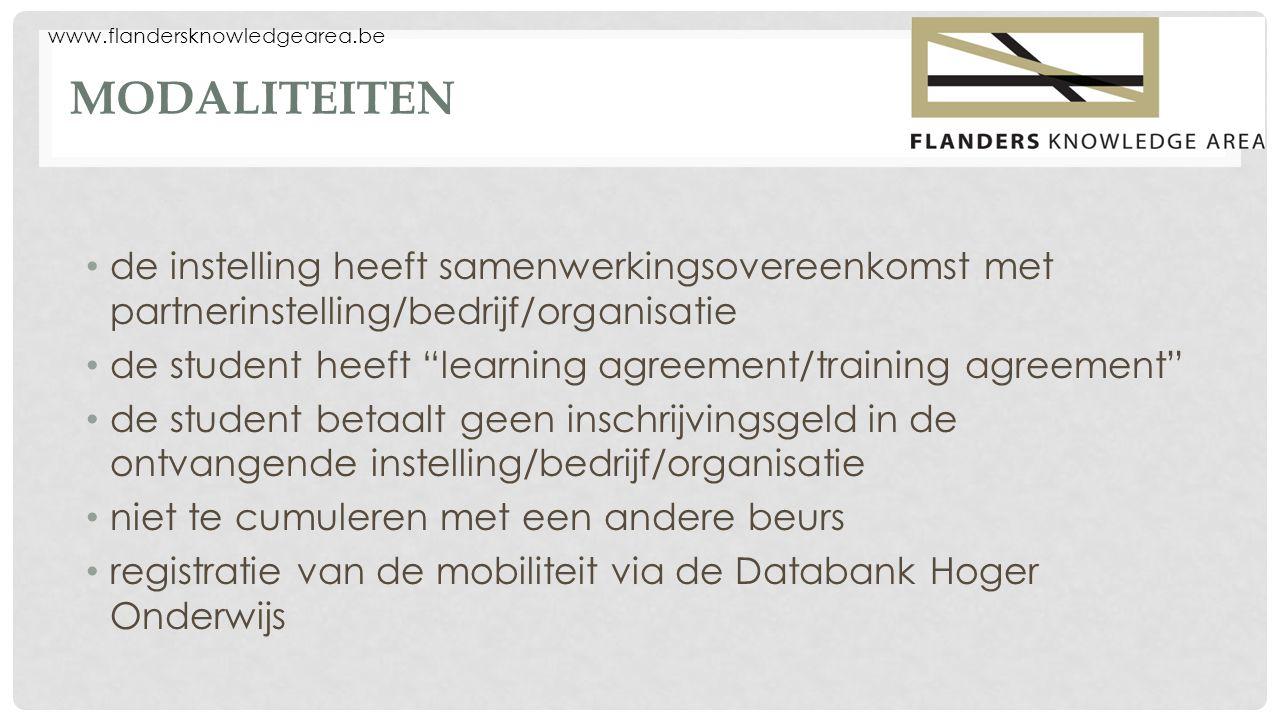 """MODALITEITEN de instelling heeft samenwerkingsovereenkomst met partnerinstelling/bedrijf/organisatie de student heeft """"learning agreement/training agr"""