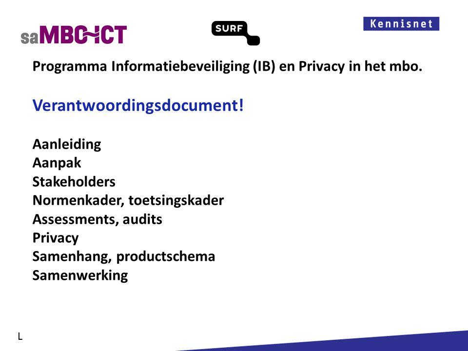 Informatiemanagement Programma Informatiebeveiliging (IB) en Privacy in het mbo. Aanpak L
