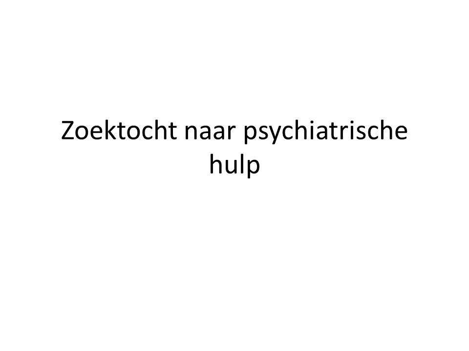 Zoektocht naar psychiatrische hulp
