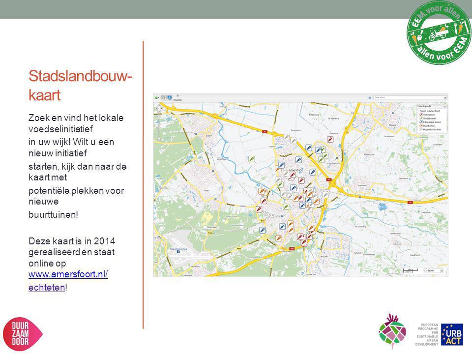 Stadslandbouw- kaart Zoek en vind het lokale voedselinitiatief in uw wijk! Wilt u een nieuw initiatief starten, kijk dan naar de kaart met potentiële