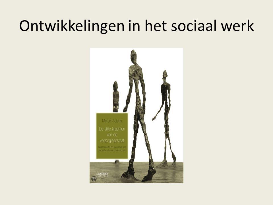 Ontwikkelingen in het sociaal werk