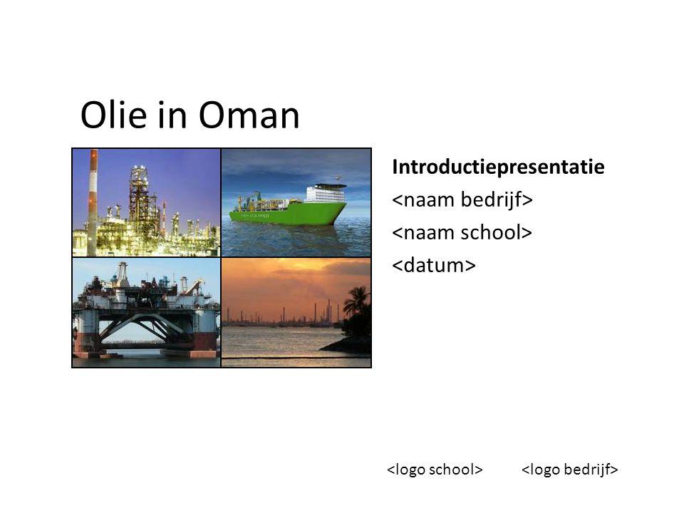 Olie in Oman Introductiepresentatie