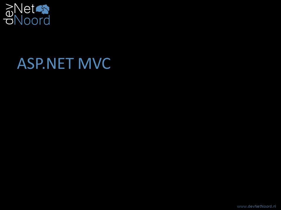 www.devNetNoord.nl ASP.NET MVC