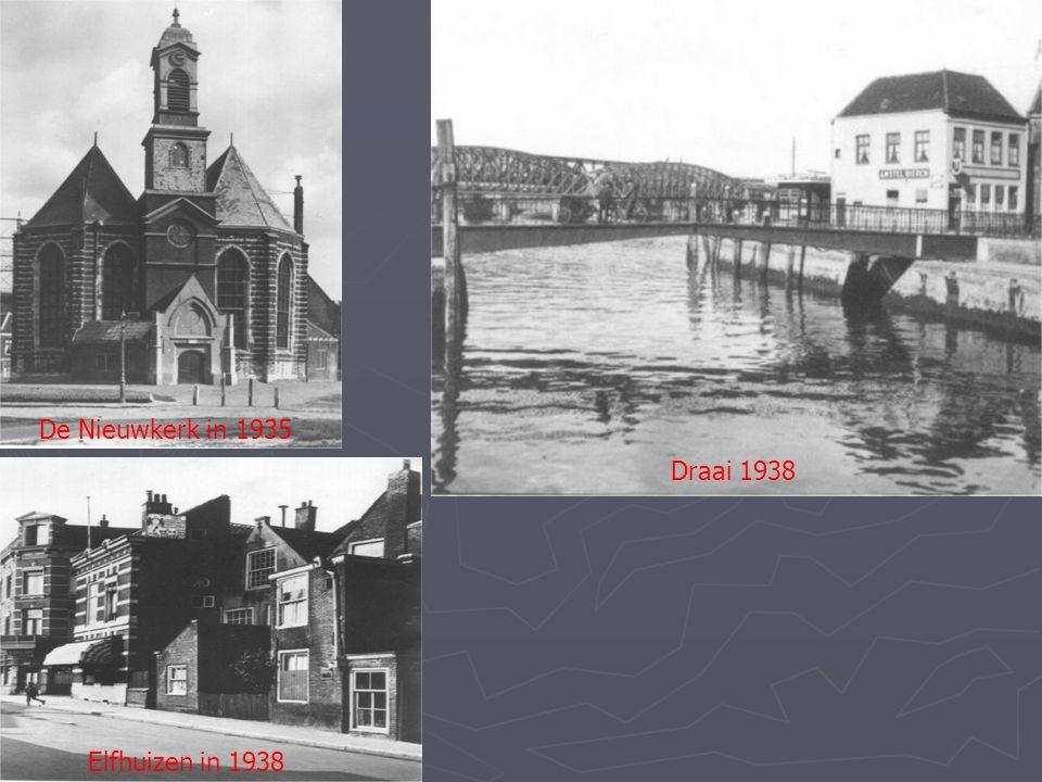 De Nieuwkerk in 1935 Draai 1938 Elfhuizen in 1938