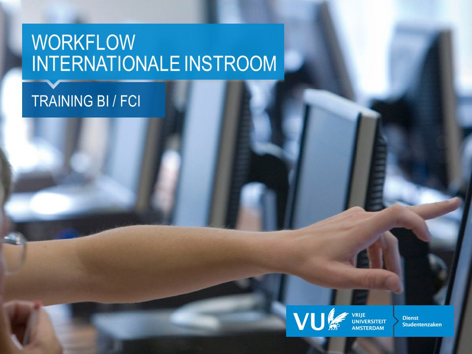 TRAINING BI / FCI WORKFLOW INTERNATIONALE INSTROOM