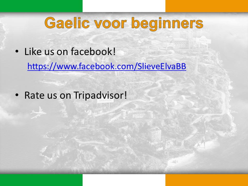 Like us on facebook! https://www.facebook.com/SlieveElvaBB Rate us on Tripadvisor!