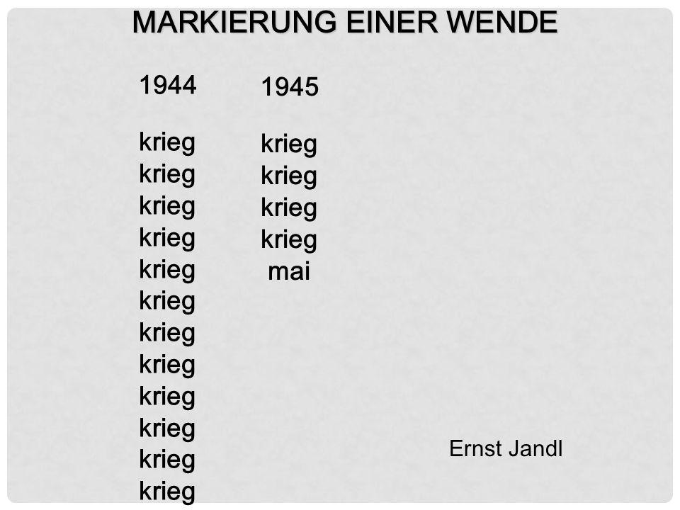 'Konkrete Poesie' Het volgende gedicht heet Markierung einer Wende.