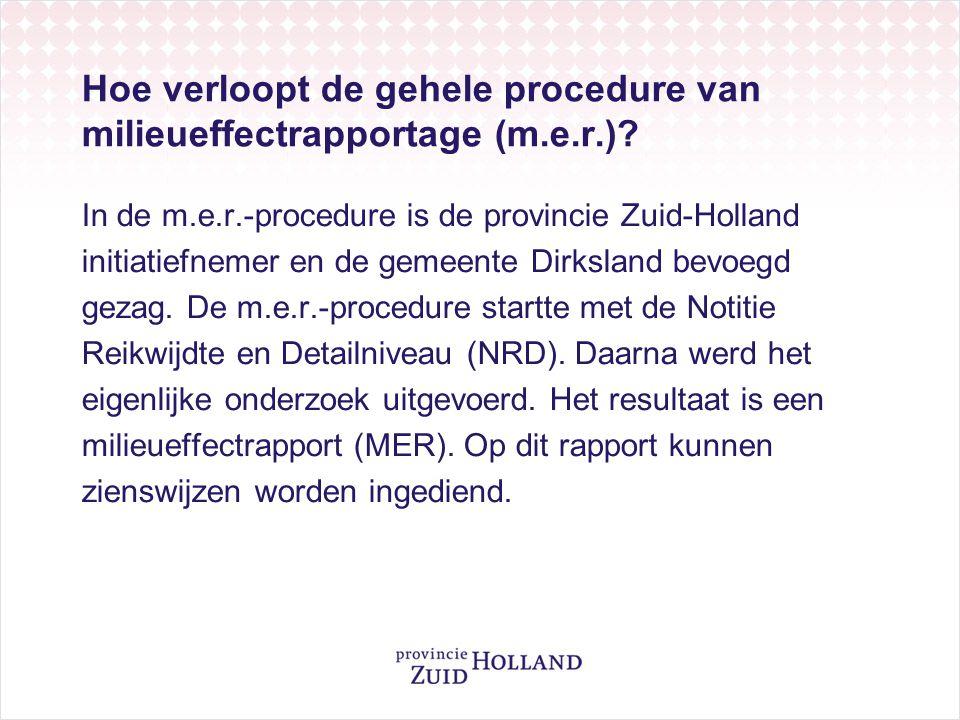 Hoe verloopt de gehele procedure van milieueffectrapportage (m.e.r.).