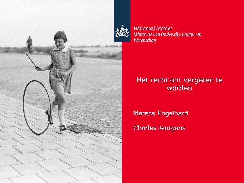 Het recht om vergeten te worden Marens Engelhard Charles Jeurgens