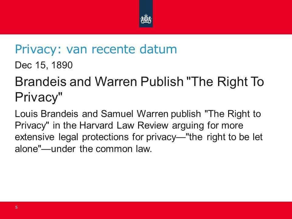 Privacy: van recente datum Dec 15, 1890 Brandeis and Warren Publish