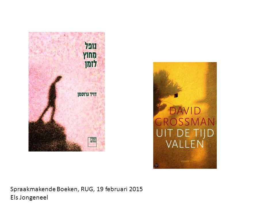 Spraakmakende Boeken, RUG, 19 februari 2015 Els Jongeneel